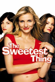 The Sweetest Thing - movie with Selma Blair.