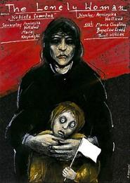 Kobieta samotna is the best movie in Henryk Hunko filmography.