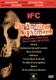 The American Nightmare - movie with David Cronenberg.