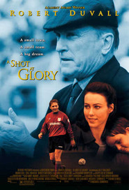A Shot at Glory - movie with Michael Keaton.