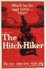 The Hitch-Hiker - movie with Frank Lovejoy.