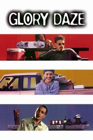 Glory Daze - movie with Ben Affleck.