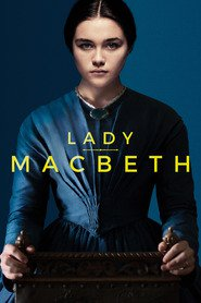 Lady Macbeth is the best movie in Florence Pugh filmography.