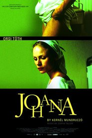 Johanna is the best movie in Orsolya Toth filmography.