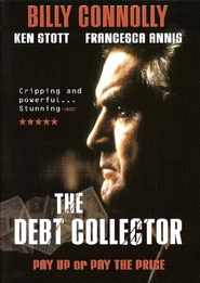 The Debt Collector is the best movie in Ken Stott filmography.