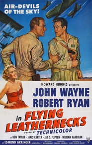 Flying Leathernecks - movie with Robert Ryan.