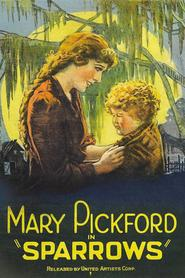 Sparrows is the best movie in Mary Pickford filmography.