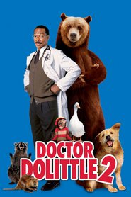 Dr. Dolittle 2 - movie with Andy Richter.