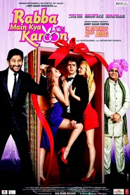 Rabba Main Kya Karoon - movie with Shakti Kapoor.