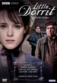 Little Dorrit - movie with Andy Serkis.