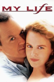 My Life - movie with Michael Keaton.