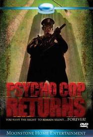 Psycho Cop Returns is the best movie in Nick Vallelonga filmography.