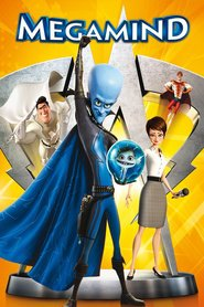 Megamind - movie with Will Ferrell.