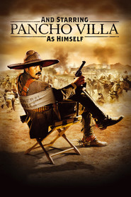 And Starring Pancho Villa as Himself - movie with Colm Feore.
