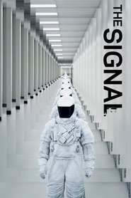 The Signal - movie with Laurence Fishburne.