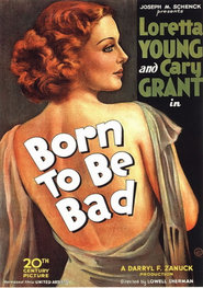 Born to Be Bad is the best movie in Cary Grant filmography.