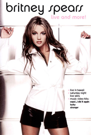 Britney Spears Live and More! is the best movie in Britney Spears filmography.