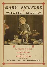 Stella Maris is the best movie in Mary Pickford filmography.