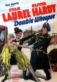 Double Whoopee - movie with Stan Laurel.