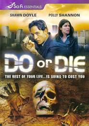 Do or Die - movie with Anthony Lemke.