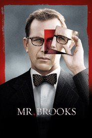 Mr. Brooks - movie with Danielle Panabaker.