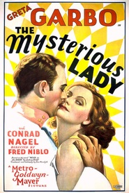 The Mysterious Lady is the best movie in Greta Garbo filmography.