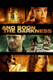 And Soon the Darkness - movie with Amber Heard.