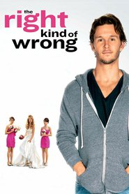 The Right Kind of Wrong - movie with Raoul Bhaneja.