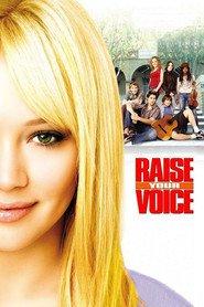 Raise Your Voice is the best movie in Lauren C. Mayhew filmography.
