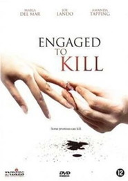 Engaged to Kill is the best movie in David Lovgren filmography.