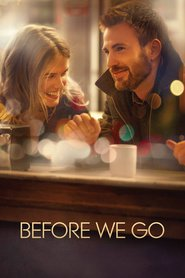 Before We Go - movie with Chris Evans.