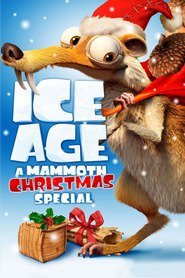 Ice Age: A Mammoth Christmas - movie with Denis Leary.
