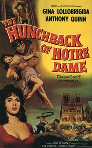 Notre-Dame de Paris - movie with Anthony Quinn.