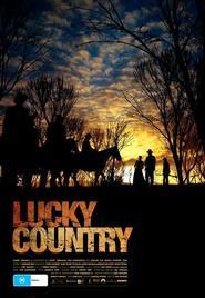 Lucky Country is the best movie in Hanna Mangan Lawrence filmography.