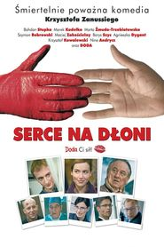 Serce na dloni is the best movie in Bogdan Stupka filmography.