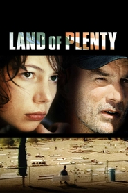 Land of Plenty - movie with Michelle Williams.