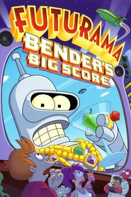 Futurama: Bender's Big Score - movie with Maurice LaMarche.