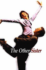 The Other Sister is the best movie in Sarah Paulson filmography.