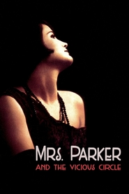 Mrs. Parker and the Vicious Circle - movie with Jennifer Jason Leigh.