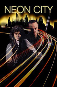 Neon City - movie with Michael Ironside.
