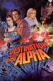 Destination Moonbase-Alpha is the best movie in Nick Tate filmography.
