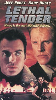Lethal Tender - movie with Jeff Fahey.