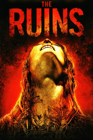 The Ruins is the best movie in Jena Malone filmography.