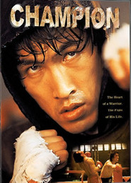 Champion - movie with Feihong Yu.