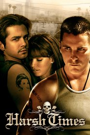 Harsh Times is the best movie in Eva Longoria filmography.
