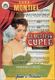 El ultimo cuple is the best movie in Sara Montiel filmography.
