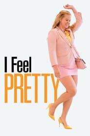 I Feel Pretty is the best movie in Emily Ratajkowski filmography.
