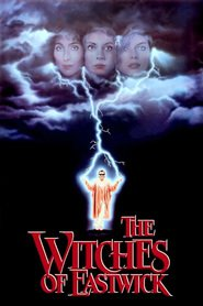 The Witches of Eastwick - movie with Susan Sarandon.