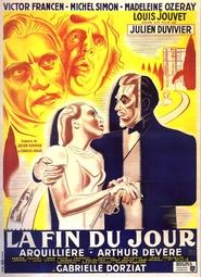La fin du jour is the best movie in Gaston Modot filmography.