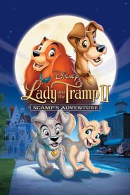 Lady and the Tramp II: Scamp's Adventure - movie with Alyssa Milano.